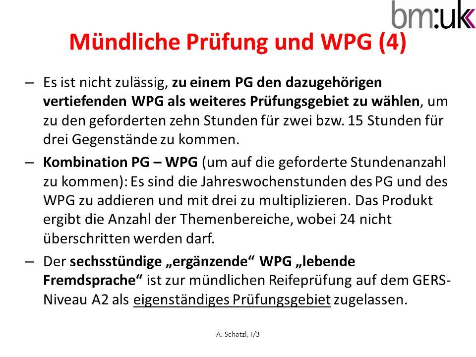 – Es ist nicht zulässig, zu einem PG den dazugehörigen vertiefenden WPG als weiteres Prüfungsgebiet zu wählen, um zu den geforderten zehn Stunden für