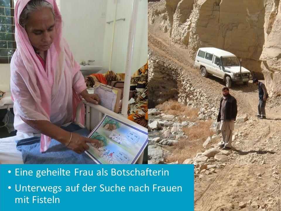 Eine geheilte Frau als Botschafterin Unterwegs auf der Suche nach Frauen mit Fisteln