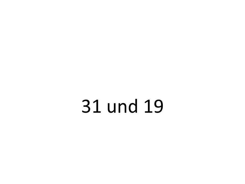 31 und 19