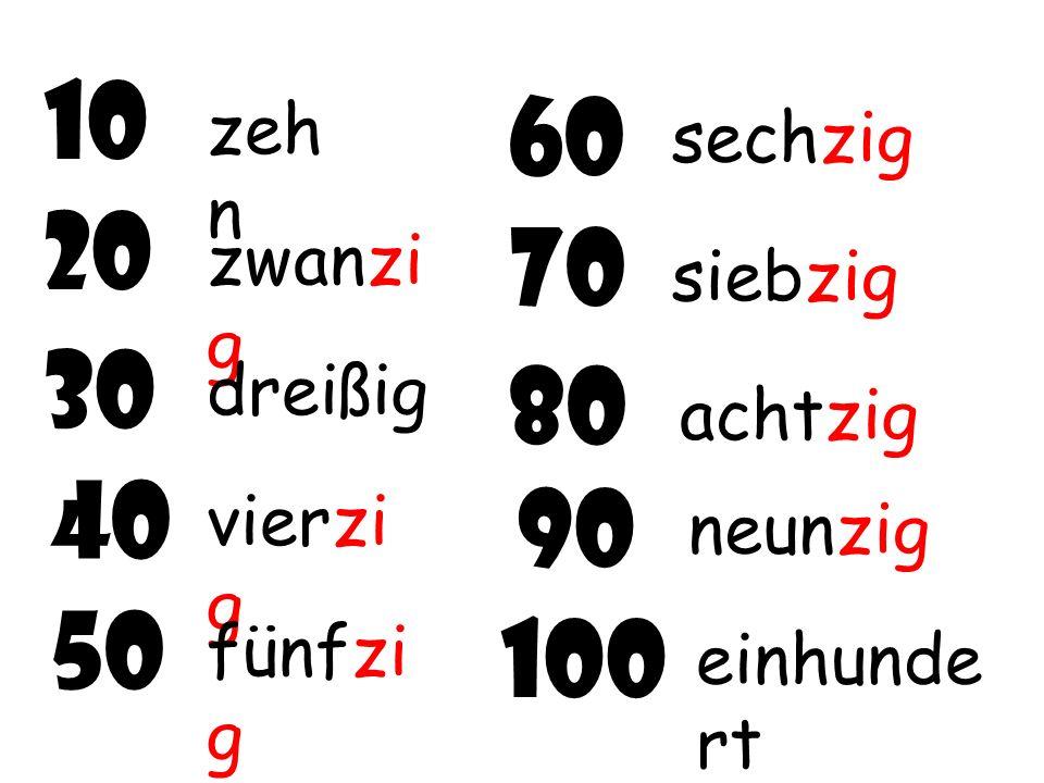 Numbers until 100 Das ist einfach… 2 6 7 5 3 4 8 9 1 ein s ach t siebe n sech s fün f vie r dre i zw ei neu n Zuerst die Zahlen von 1 bis 9