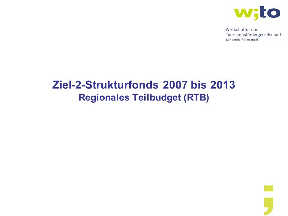 Ziel-2-Strukturfonds 2007 bis 2013 Regionales Teilbudget (RTB)