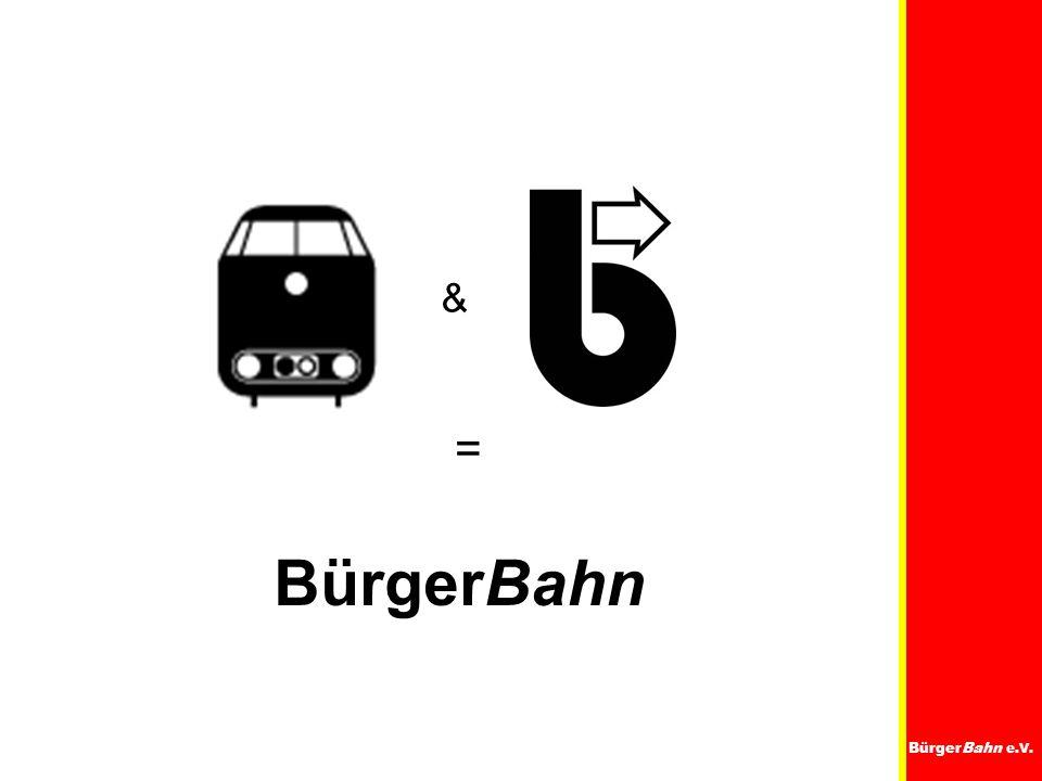 BürgerBahn e.V. & = BürgerBahn