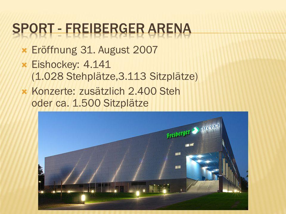 Eröffnung 31. August 2007 Eishockey: 4.141 (1.028 Stehplätze,3.113 Sitzplätze) Konzerte: zusätzlich 2.400 Steh oder ca. 1.500 Sitzplätze