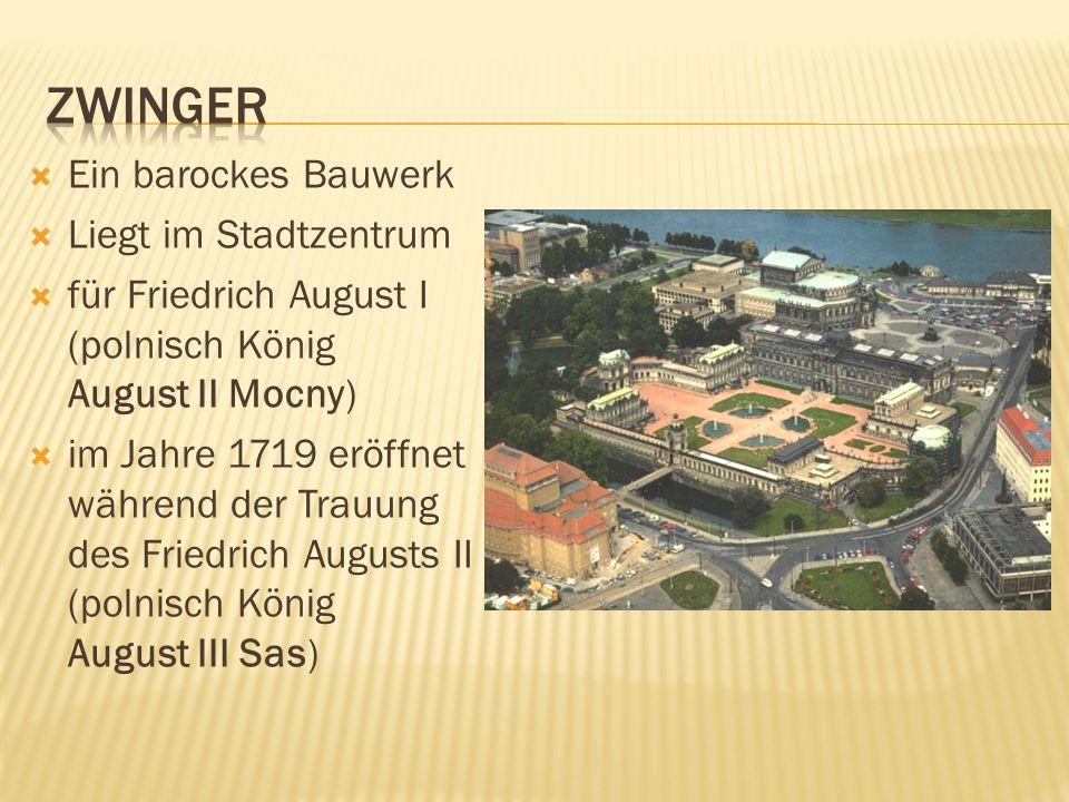 Ein barockes Bauwerk Liegt im Stadtzentrum für Friedrich August I (polnisch König August II Mocny) im Jahre 1719 eröffnet während der Trauung des Frie
