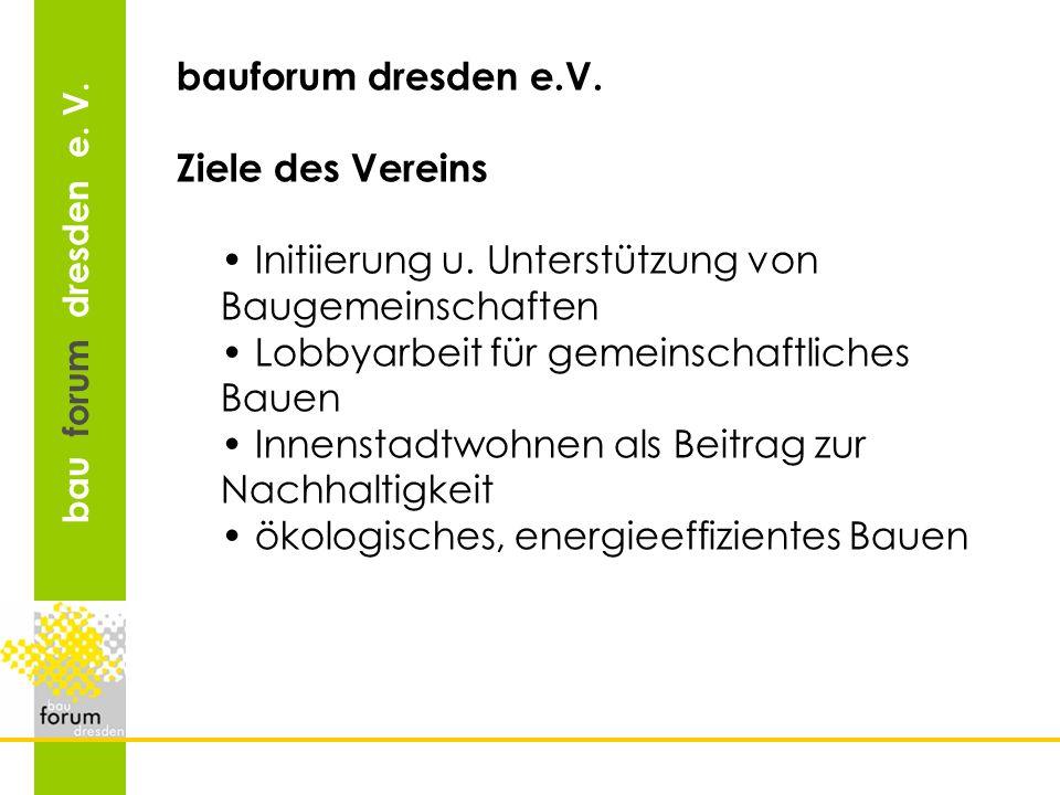 bau forum dresden e.V. Ergebnisse bauforum dresden e.V.