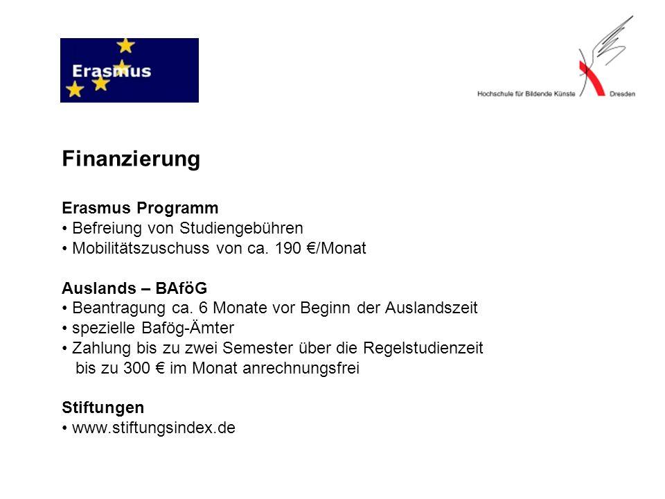 Finanzierung Erasmus Programm Befreiung von Studiengebühren Mobilitätszuschuss von ca.