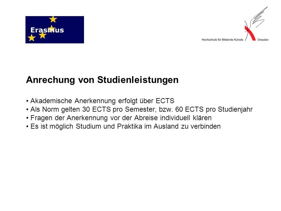 Anrechung von Studienleistungen Akademische Anerkennung erfolgt über ECTS Als Norm gelten 30 ECTS pro Semester, bzw.