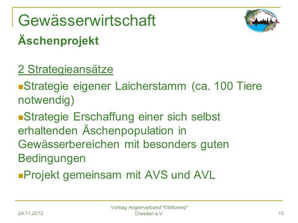 Äschenprojekt 2 Strategieansätze Strategie eigener Laicherstamm (ca.