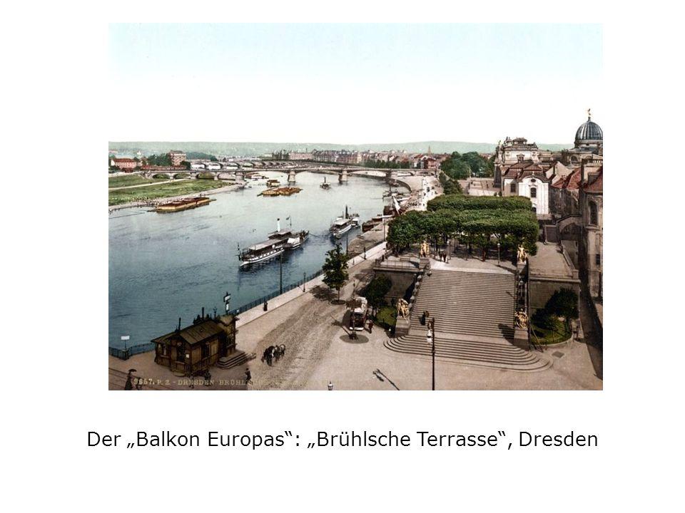 Der Balkon Europas: Brühlsche Terrasse, Dresden
