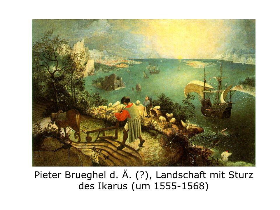 Pieter Brueghel d. Ä. (?), Landschaft mit Sturz des Ikarus (um 1555-1568)
