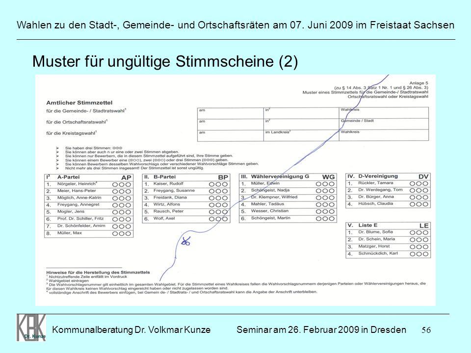 56 Wahlen zu den Stadt-, Gemeinde- und Ortschaftsräten am 07. Juni 2009 im Freistaat Sachsen Kommunalberatung Dr. Volkmar Kunze ______________________