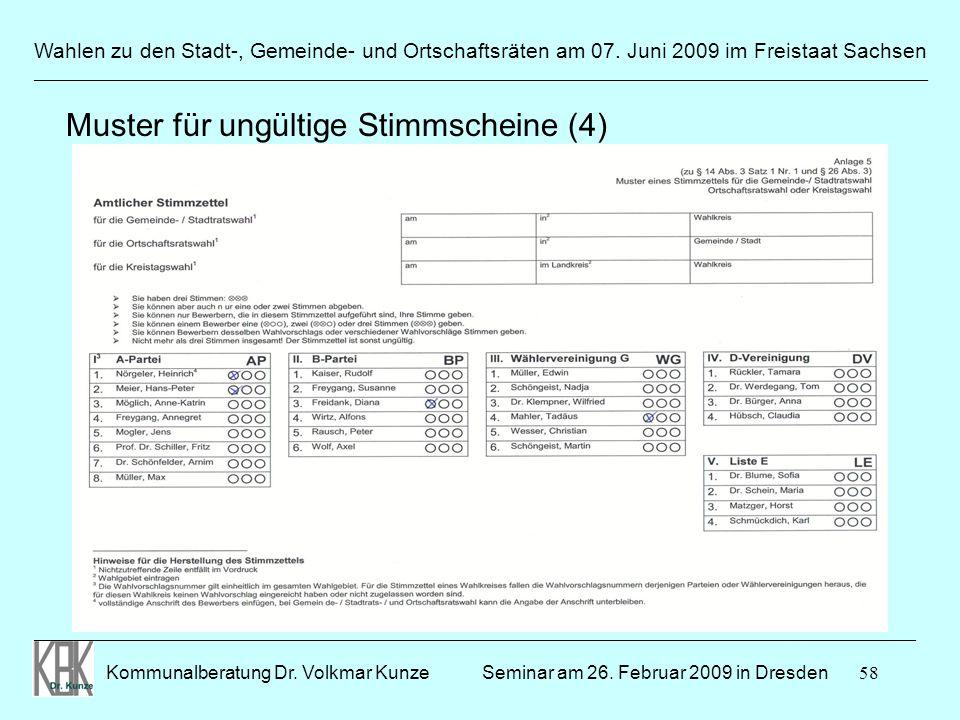 58 Wahlen zu den Stadt-, Gemeinde- und Ortschaftsräten am 07. Juni 2009 im Freistaat Sachsen Kommunalberatung Dr. Volkmar Kunze ______________________
