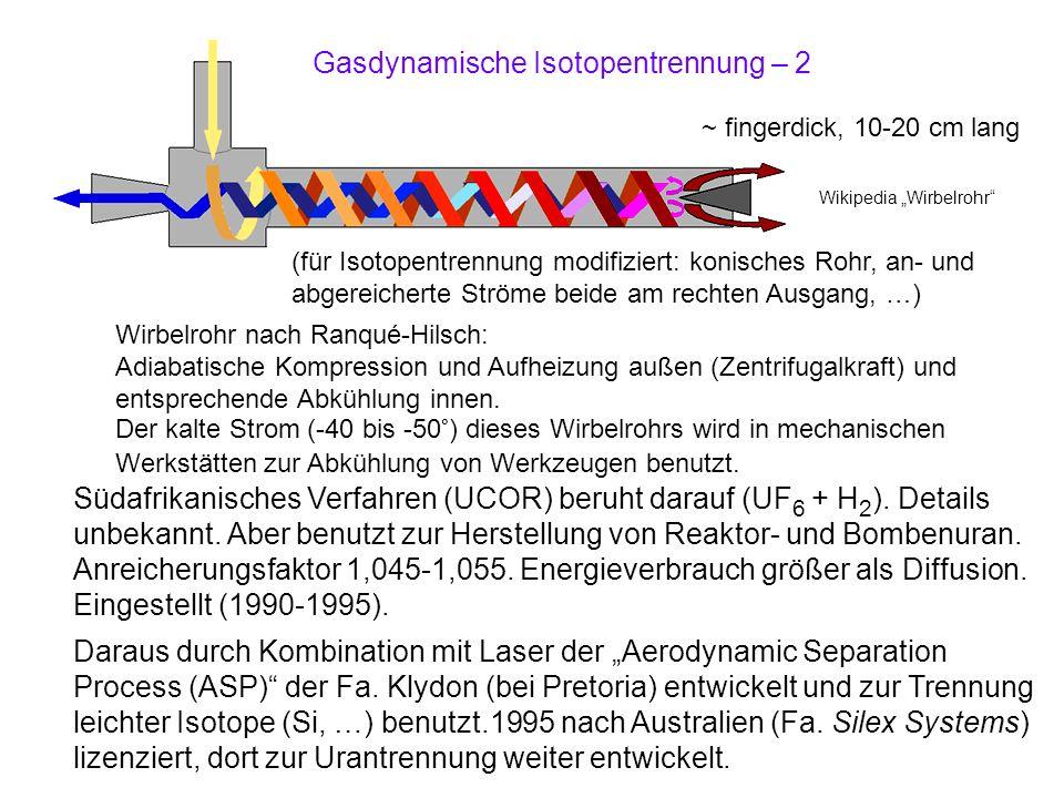 Wirbelrohr nach Ranqué-Hilsch: Adiabatische Kompression und Aufheizung außen (Zentrifugalkraft) und entsprechende Abkühlung innen. Der kalte Strom (-4