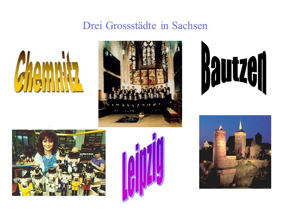 Drei Grossstädte in Sachsen
