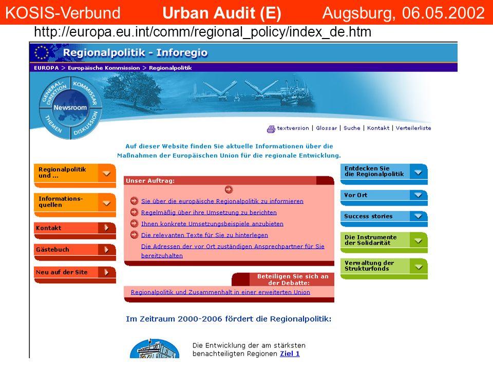 KOSIS-Verbund Urban Audit (E) Augsburg, 06.05.2002 http://europa.eu.int/comm/regional_policy/index_de.htm