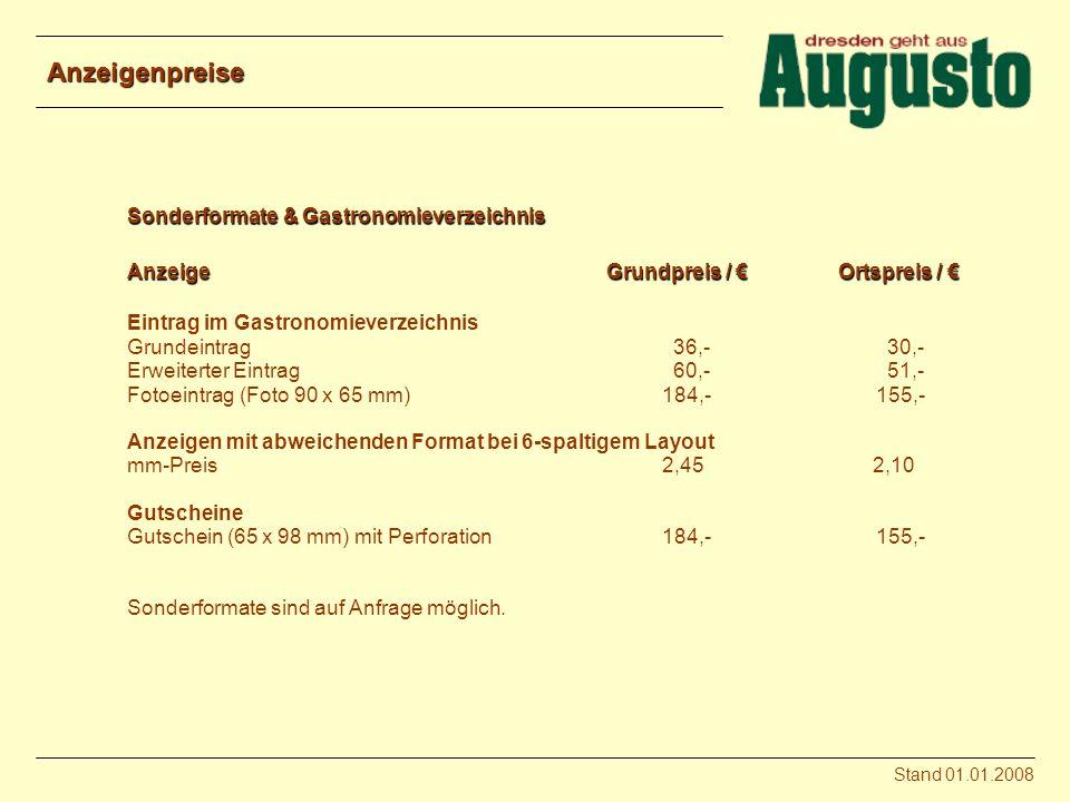 Erscheinungsdaten: Erscheinungsgebiet:Großraum Dresden Auflage:20.000 Erscheinungsweise:jährlich im April Nächste Ausgabe:17.