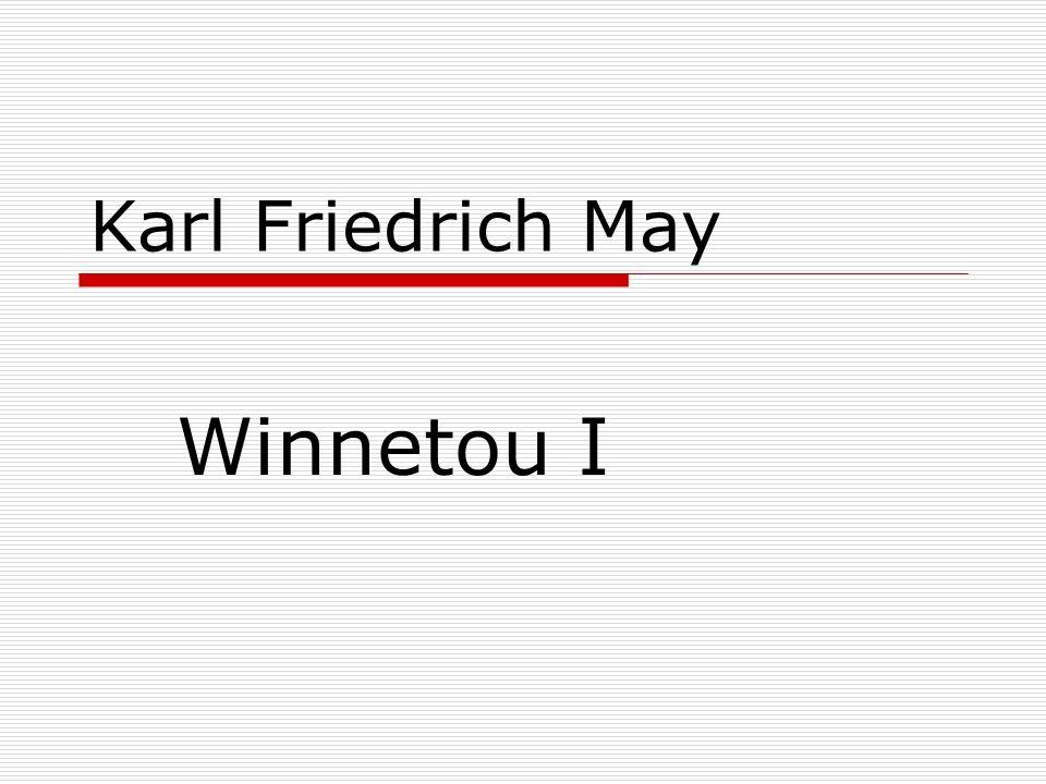 Karl Friedrich May Winnetou I