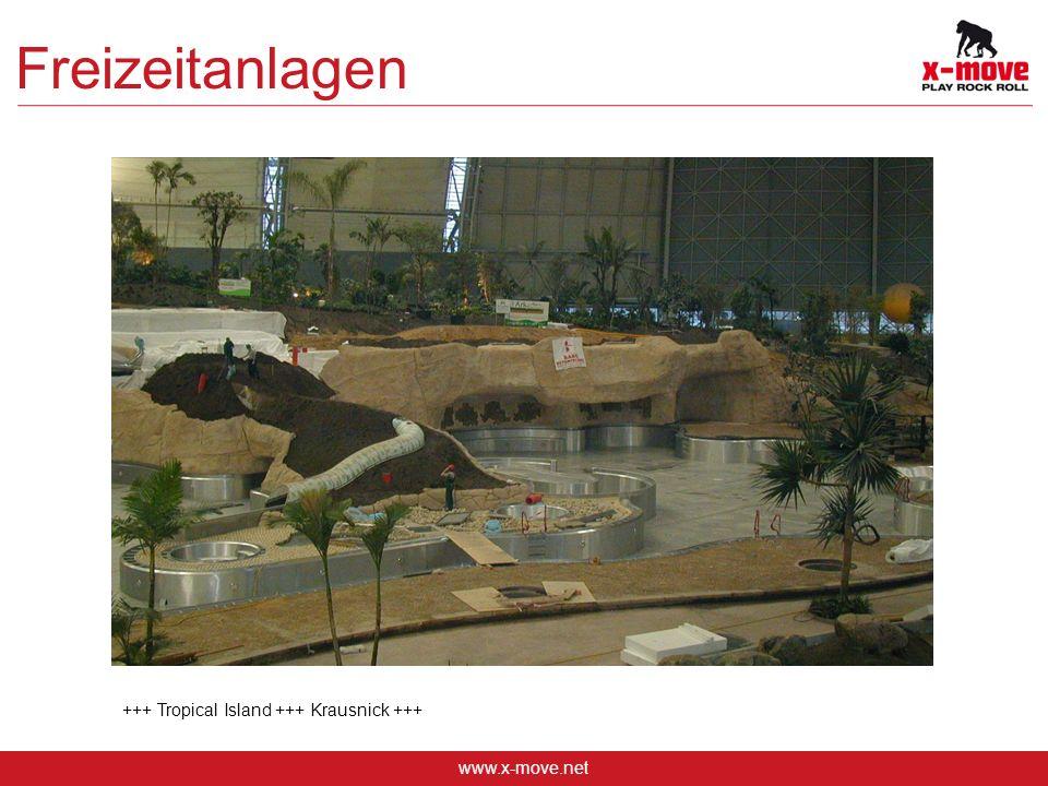www.x-move.net Freizeitanlagen +++ Tropical Island +++ Krausnick +++