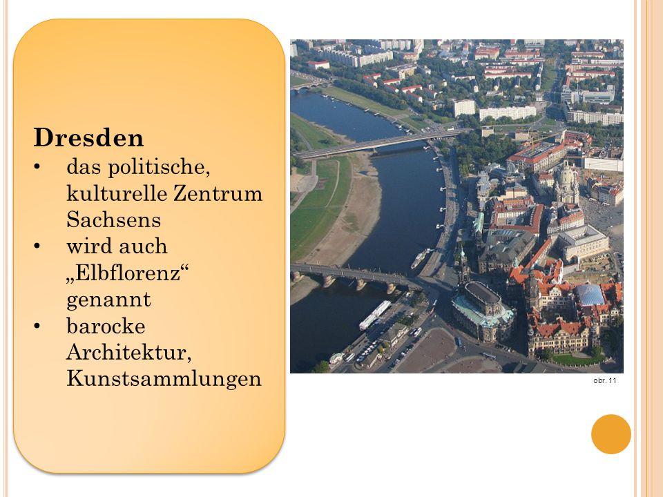 Dresden das politische, kulturelle Zentrum Sachsens wird auch Elbflorenz genannt barocke Architektur, Kunstsammlungen Dresden das politische, kulturelle Zentrum Sachsens wird auch Elbflorenz genannt barocke Architektur, Kunstsammlungen obr.