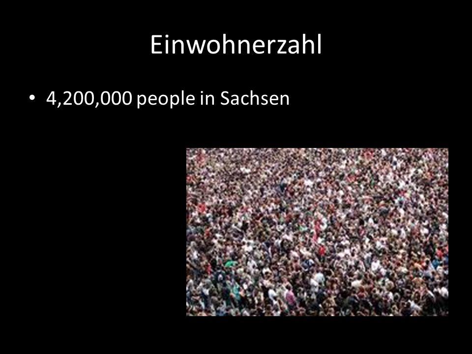 Einwohnerzahl 4,200,000 people in Sachsen