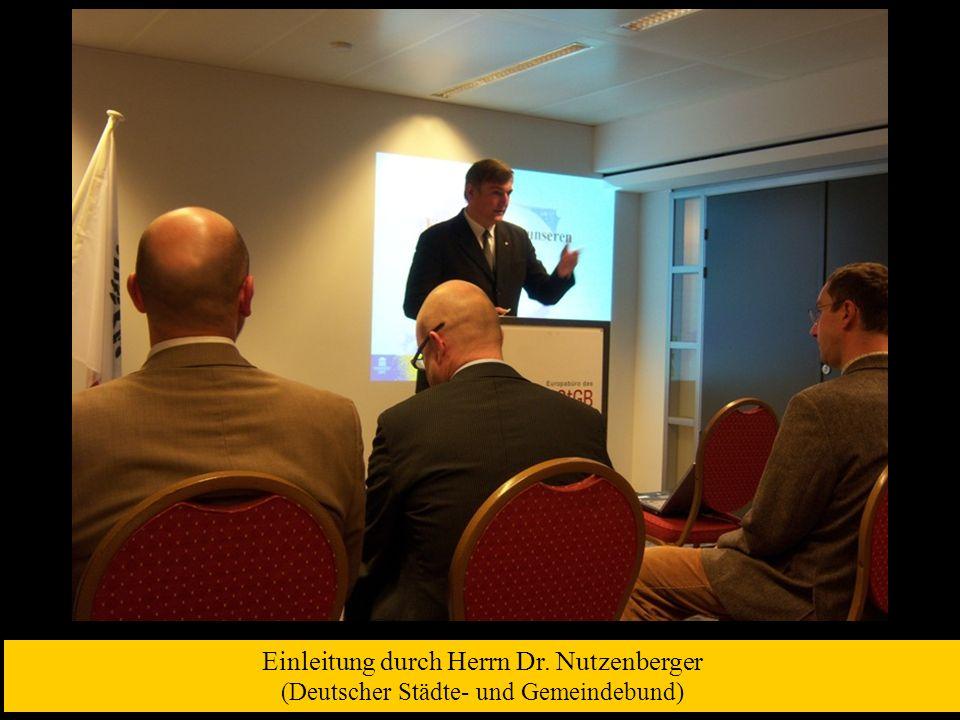 Einleitung durch Herrn Dr. Nutzenberger (Deutscher Städte- und Gemeindebund)