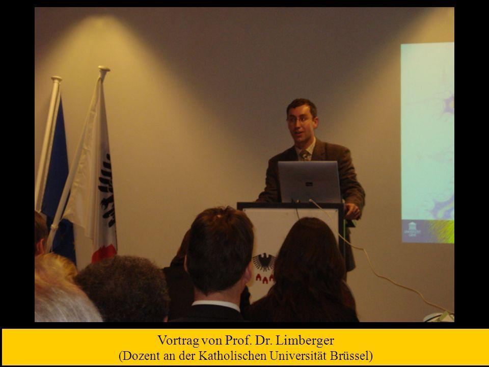 Vortrag von Prof. Dr. Limberger (Dozent an der Katholischen Universität Brüssel)