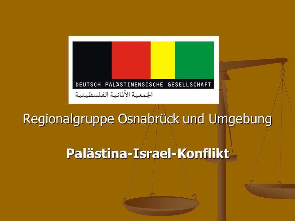 Regionalgruppe Osnabrück und Umgebung Palästina-Israel-Konflikt