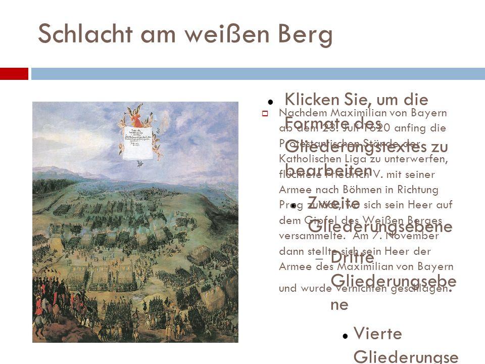Flucht Nach der Niederlage am weißen Berg floh Friedrich nach Breslau, von wo er sich über Brandenburg und Wolfenbüttel ins Niederländische Exil begab, das er im März 1621 erreichte.