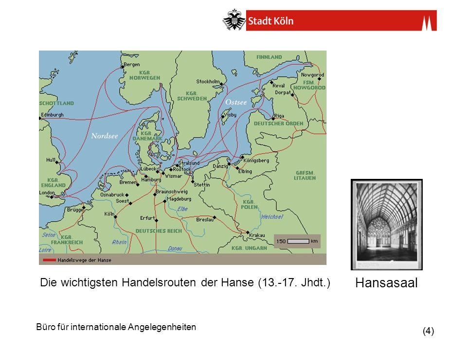 (25) Büro für internationale Angelegenheiten Internationale Städtenetzwerke (2) Weitere Mitgliedschaften der Stadt Köln in Mayors for Peace Les Recontres (Kulturnetzwerk) Klimabündnis / Alianza del Clima e.V.