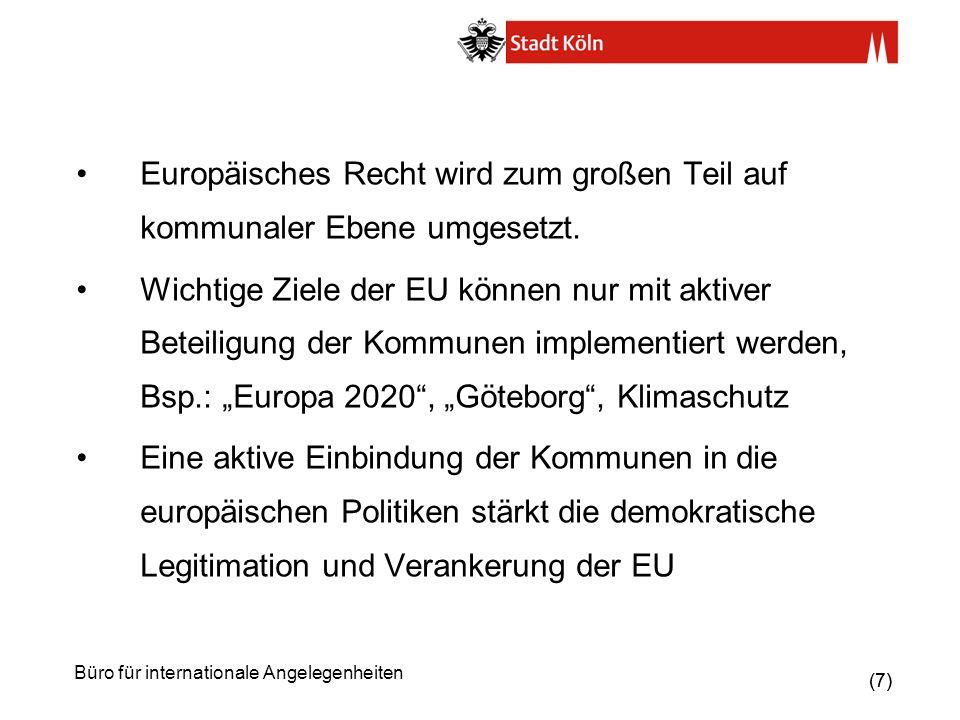 (28) Büro für internationale Angelegenheiten RGRE / CEMR Der Rat der Gemeinden und Regionen Europas (RGRE) ist der europäische Dachverband der nationalen Kommunal- Verbände.