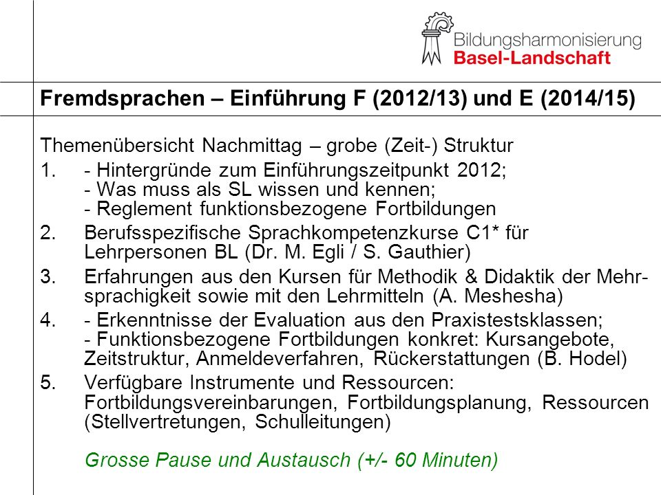 Themenübersicht Nachmittag – grobe (Zeit-) Struktur 1.- Hintergründe zum Einführungszeitpunkt 2012; - Was muss als SL wissen und kennen; - Reglement f