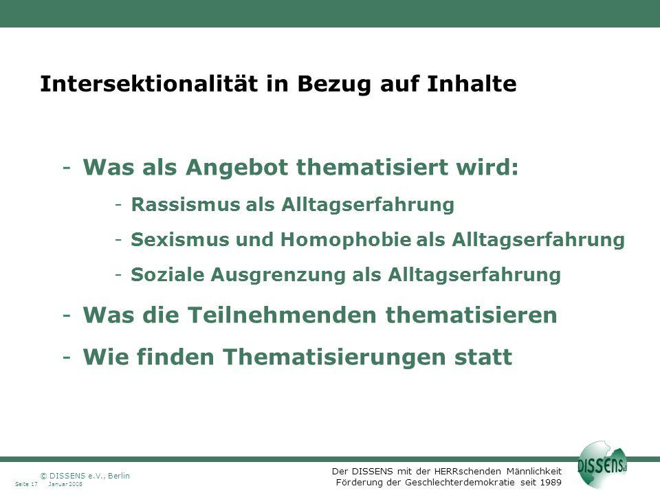 Der DISSENS mit der HERRschenden Männlichkeit Förderung der Geschlechterdemokratie seit 1989 Intersektionalität in Bezug auf Inhalte -Was als Angebot