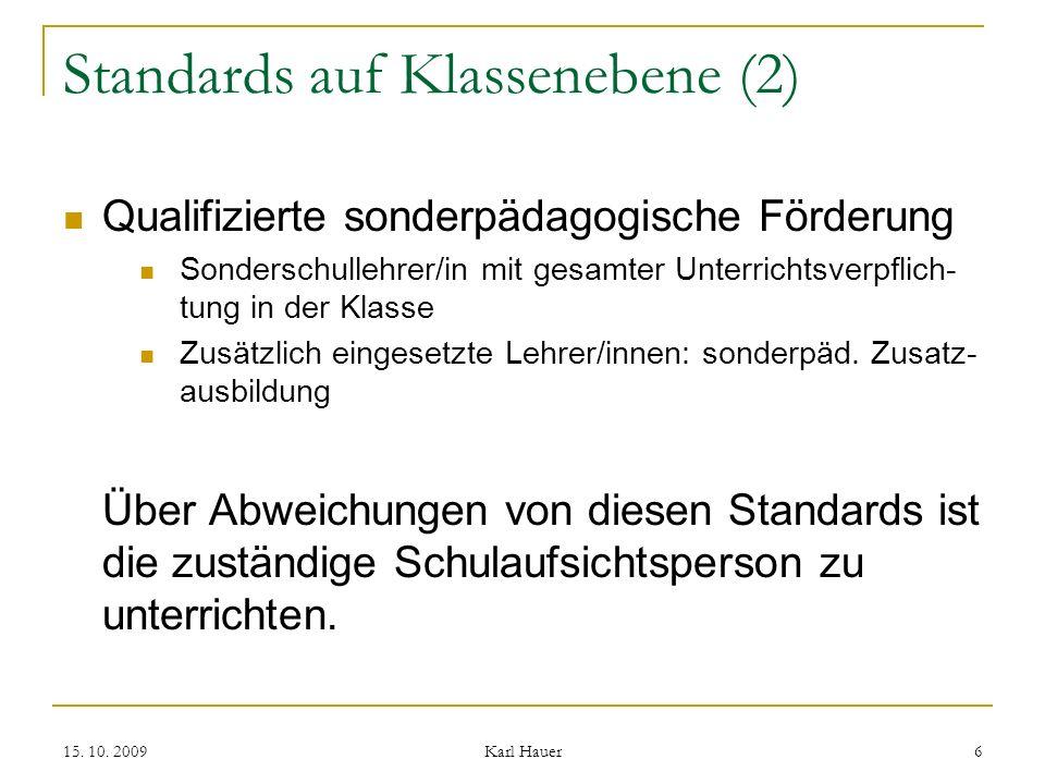 15.10. 2009 Karl Hauer 7 Differenzierungs- u.