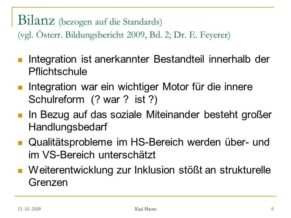 15. 10. 2009 Karl Hauer 9 Bilanz (bezogen auf die Standards) (vgl.