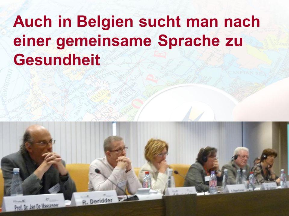 Auch in Belgien sucht man nach einer gemeinsame Sprache zu Gesundheit