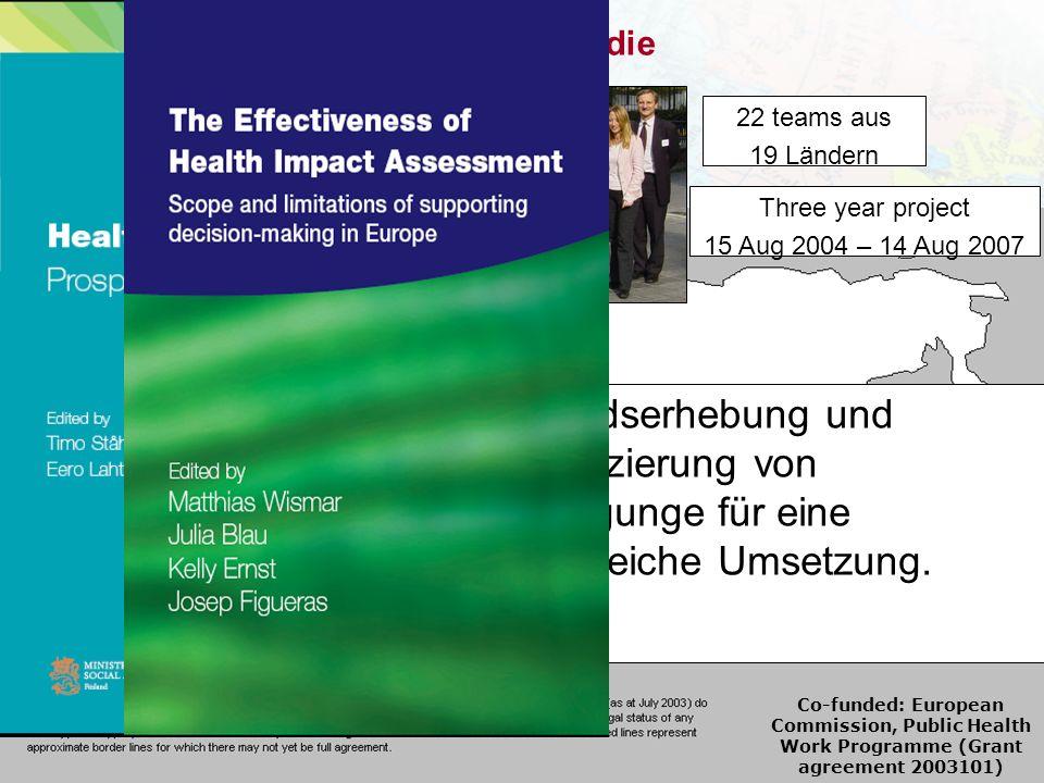 Die Effectiveness of HIA Studie Bestandserhebung und Identifizierung von Bedingunge für eine Erfolgreiche Umsetzung.