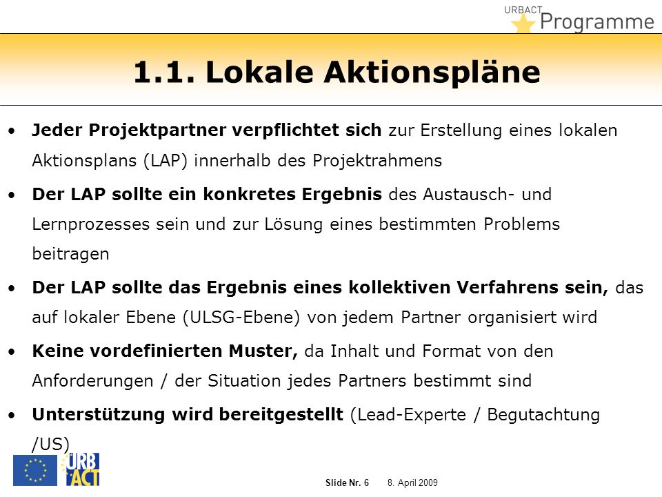 8. April 2009 Slide Nr. 6 1.1.