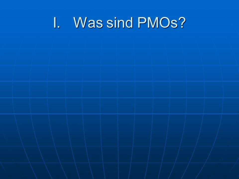 I. Was sind PMOs?