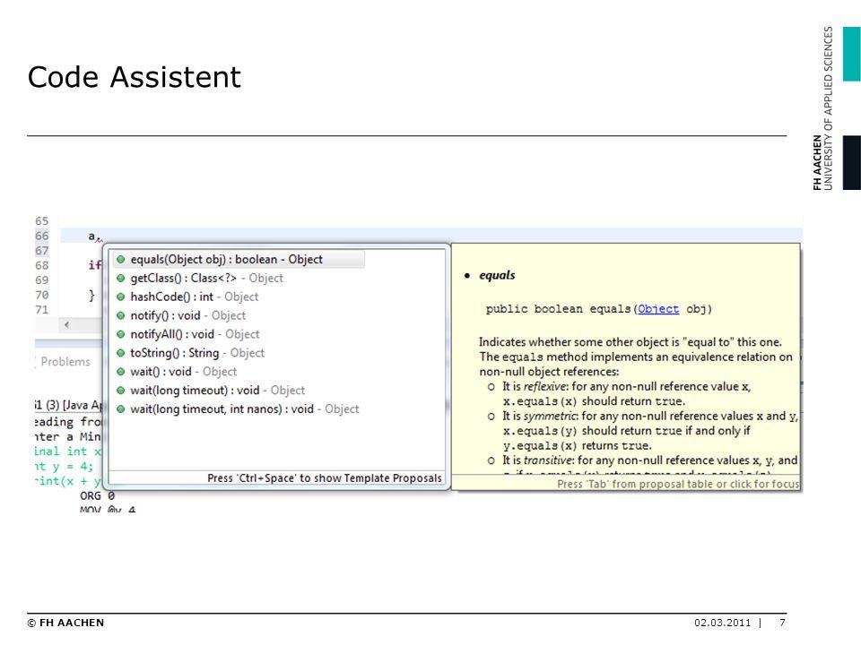Code Assistent 02.03.2011 |7© FH AACHEN