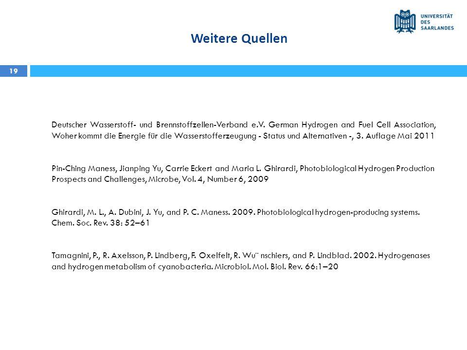 Weitere Quellen 19 Deutscher Wasserstoff- und Brennstoffzellen-Verband e.V. German Hydrogen and Fuel Cell Association, Woher kommt die Energie für die