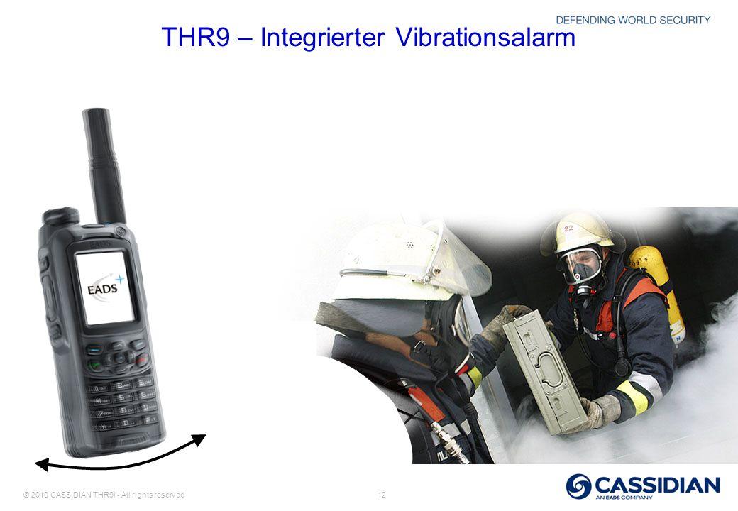 © 2010 CASSIDIAN THR9i - All rights reserved 12 THR9 – Integrierter Vibrationsalarm