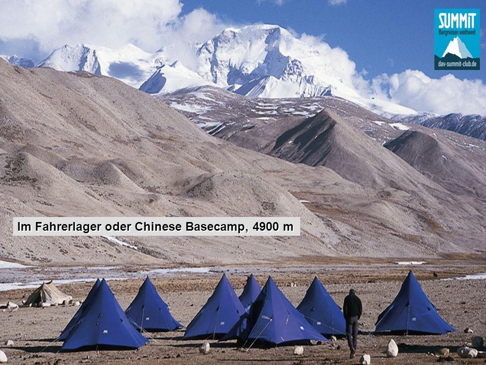 Im Fahrerlager oder Chinese Basecamp, 4900 m