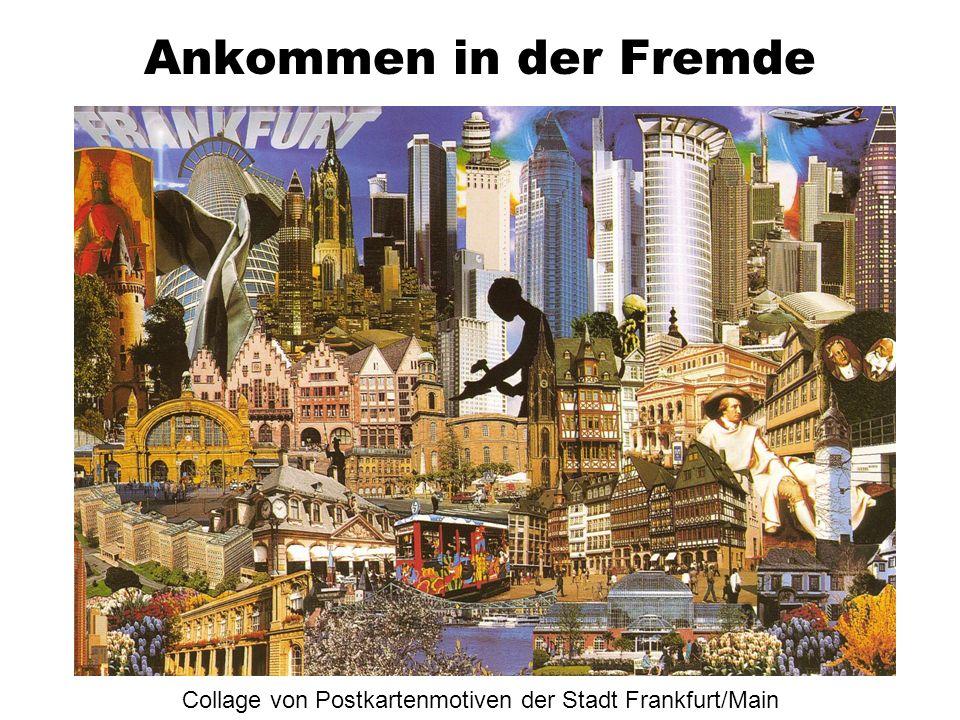 Ankommen in der Fremde Collage von Postkartenmotiven der Stadt Frankfurt/Main