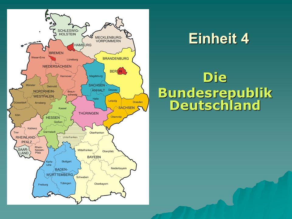 Einheit 4 Die Bundesrepublik Deutschland
