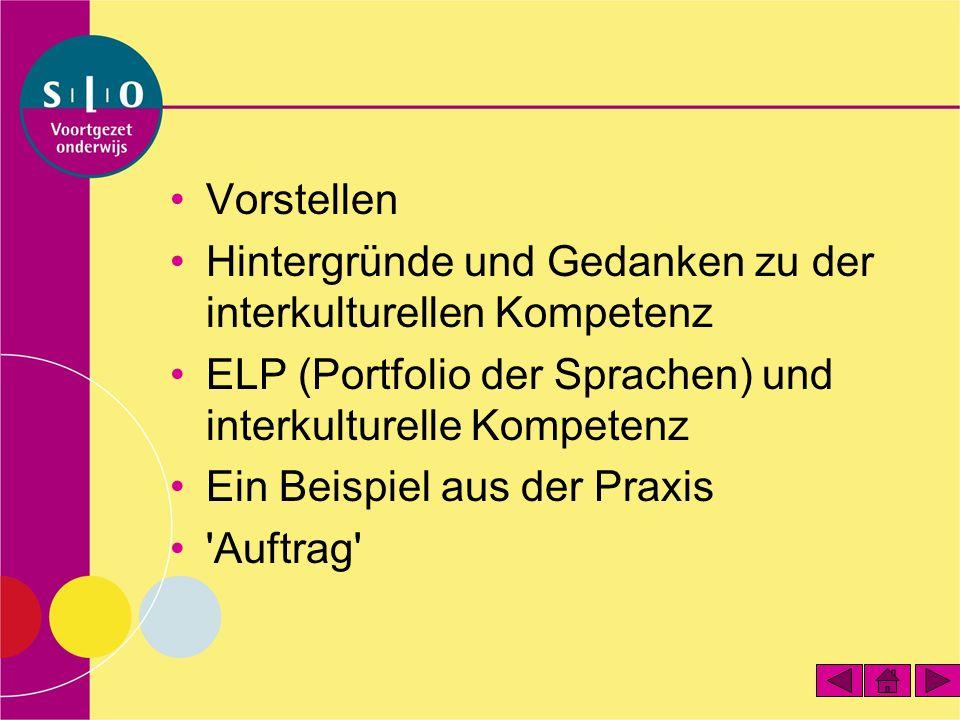 Vorstellen Hintergründe und Gedanken zu der interkulturellen Kompetenz ELP (Portfolio der Sprachen) und interkulturelle Kompetenz Ein Beispiel aus der