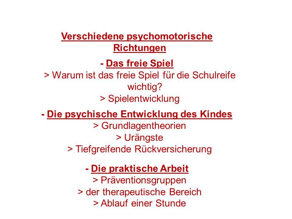 Verschiedene psychomotorische Richtungen - Das freie Spiel > Warum ist das freie Spiel für die Schulreife wichtig? > Spielentwicklung - Die psychische