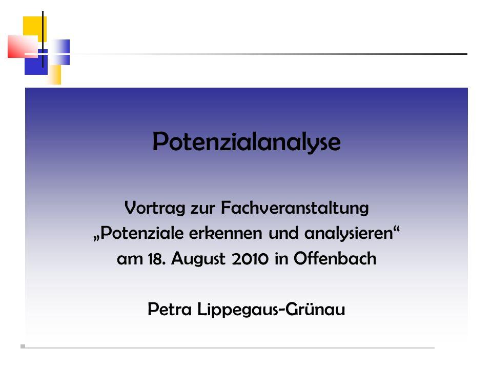 Potenzialanalyse Vortrag zur Fachveranstaltung Potenziale erkennen und analysieren am 18.