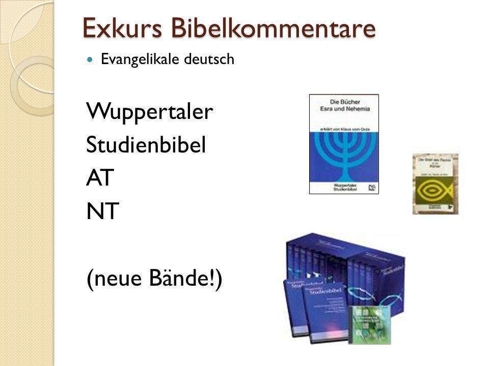 Exkurs Bibelkommentare Evangelikale deutsch Wuppertaler Studienbibel AT NT (neue Bände!)