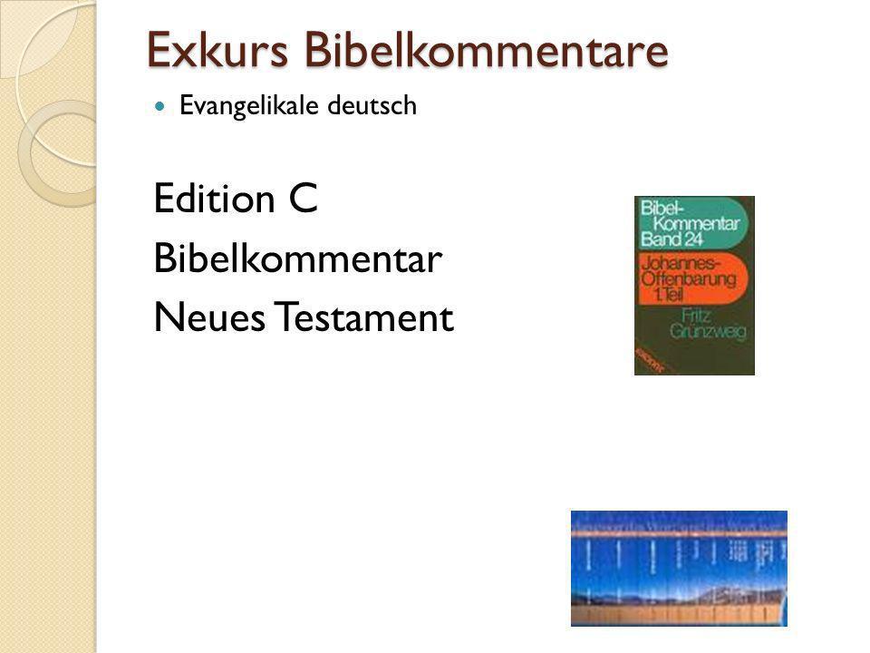 Exkurs Bibelkommentare Evangelikale deutsch Edition C Bibelkommentar Neues Testament