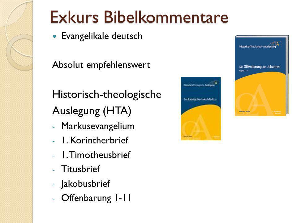 Exkurs Bibelkommentare Evangelikale deutsch Absolut empfehlenswert Historisch-theologische Auslegung (HTA) - Markusevangelium - 1. Korintherbrief - 1.